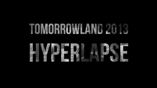 Tomorrowland 2013 Hyperlapse