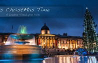 Is Xmas Time – A London Timelapse
