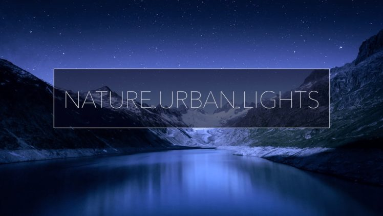 Nature.Urban.Lights